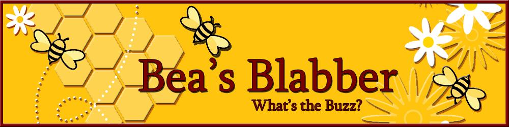 Bea's Blabber