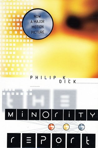 essay on the movie minority report In washington, dc, in the year 2054, murder has been eliminated the future is foretold and the guilty punished before the crime has ever been committed.