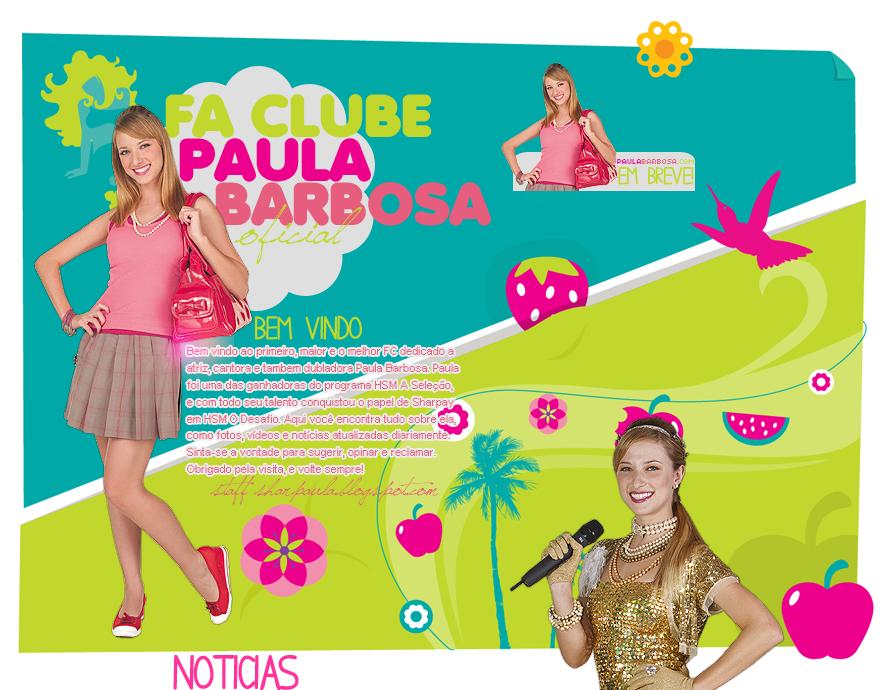 Fã Clube Paula Barbosa | Sua maior e melhor fonte sobre Paula Barbosa