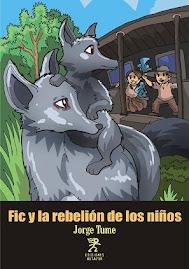 FIC Y LA REBELIÓN DE LOS NIÑOS