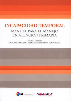 Manual para el manejo de la Incapacidad Temporal en Atención Primaria