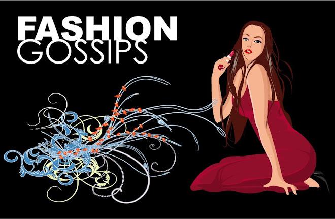 Fashion Gossips
