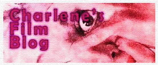 Charlene's Film Blog