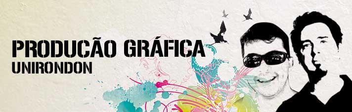 PRODUÇÃO GRAFICA UNIRONDON
