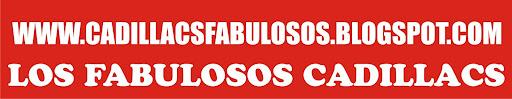 LOS FABULOSOS CADILLACS de Andres Cadillac