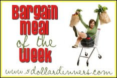"BargainMealoftheWeekButton What is ""Bargain Meal of the Week""?"