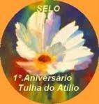 Prémio do 1º aniversário do blog TULHA DO ATÍLIO.