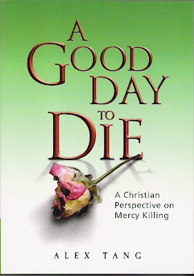 A Good Day to Die: A Christian Perspective on Mercy Killing