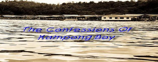 The Confessions Of Kampong Boy