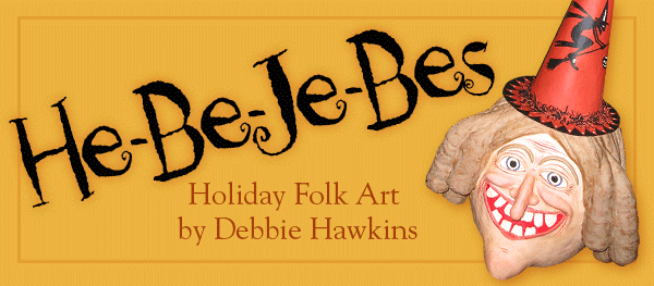 Holiday Folk Art By: Debbie Hawkins