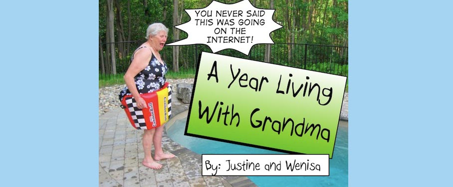 A Year Living with Grandma...