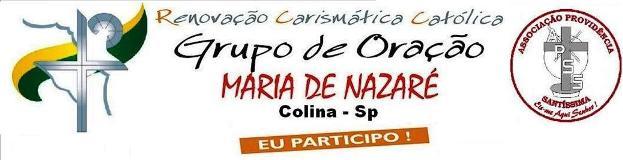 """Grupo de Oração """"Maria de Nazaré"""" - RCC Colina-Sp"""