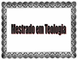 MESTRADO EM TEOLÓGIA