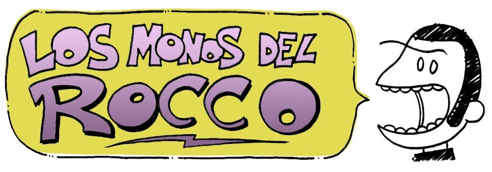 Los monos del Rocco