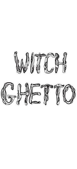 witchghetto