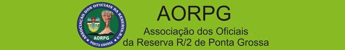 AORPG :: Associação dos Oficiais da Reserva R/2 de Ponta Grossa