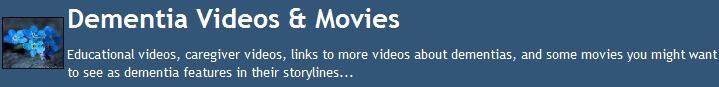 Dementia Videos & Movies