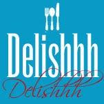 Delishhh