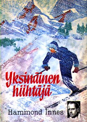 Hammond Innes - Yksinäinen hiihtäjä