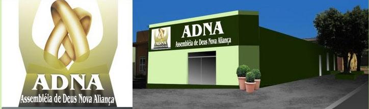 ADNA - ASSEMBLÉIA DE DEUS NOVA ALIANÇA