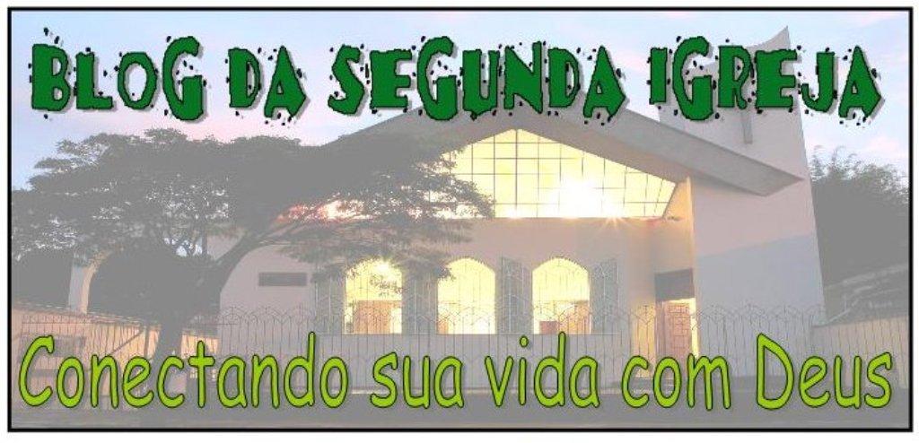 Blog da segunda Igreja