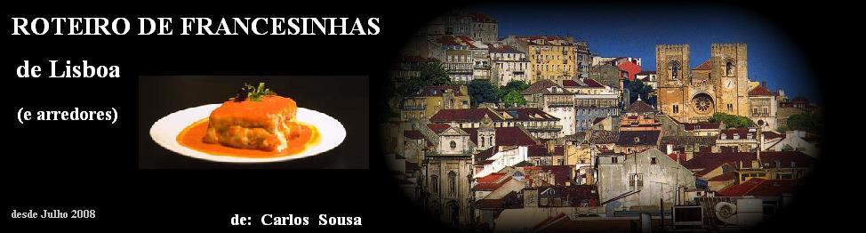 ROTEIRO de FRANCESINHAS (Lisboa e arredores)