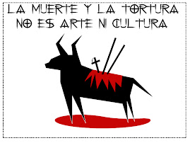 ABAJO LAS CORRIDAS DE TOROS!!!