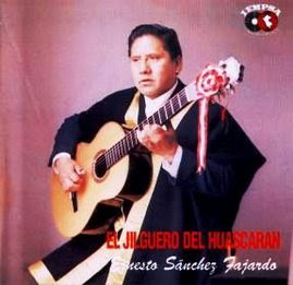 """EL """"JILGUERO DEL HUASCARAN"""""""