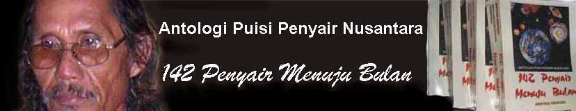Antlg Puisi Nusantara : 142 Penyair Menuju Bulan