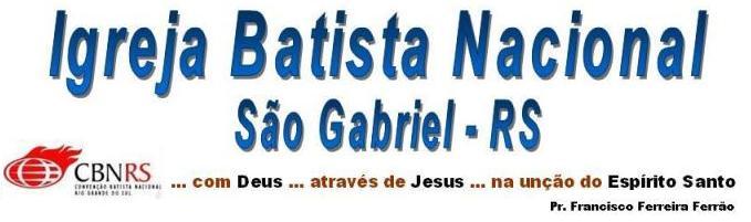 Igreja Batista Nacional - São Gabriel/RS
