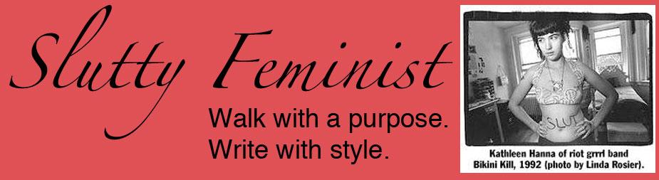 Slutty Feminist