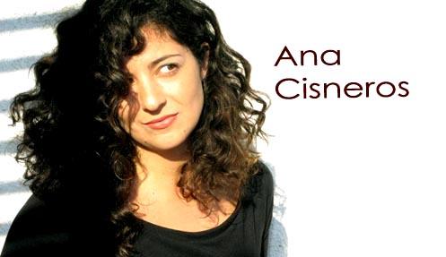 [Ana Cisneros]