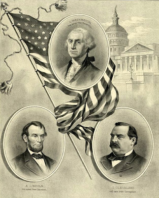 George Washington, Abraham Lincoln, and Grover Cleveland