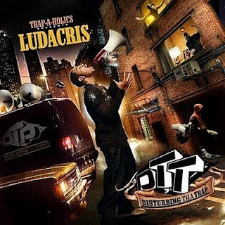 Trap-A-Holics_And_Ludacris-Disturbing_Tha_Trap-(Bootleg)-2009-RAGEMP3