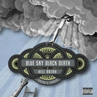 Blue_Sky_Black_Death_And_Hell_Razah-Razahs_Ladder-2007-C4