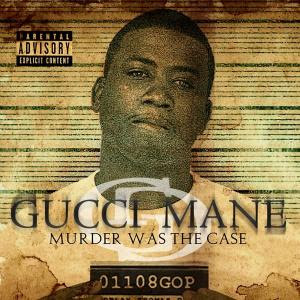 Gucci_Mane-Murder_Was_The_Case-2009-H3X