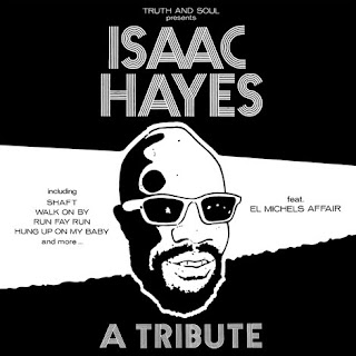 El Michaels Affair: Isaac Hayes.....A Tribute