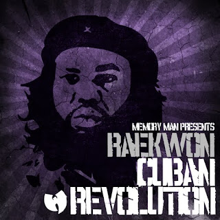 Memory Man Presents Raekwon Cuban Revolution