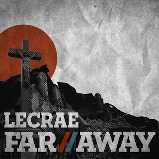 Lecrae - Far Away