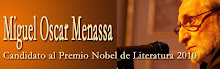 APOYO  A LA CANDIDATURA AL NOBEL DE LITERATURA 2010 DEL  ESCRITOR MIGUEL OSCAR MENASSA