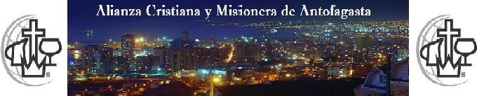 Alianza Cristiana y Misionera en Antofagasta
