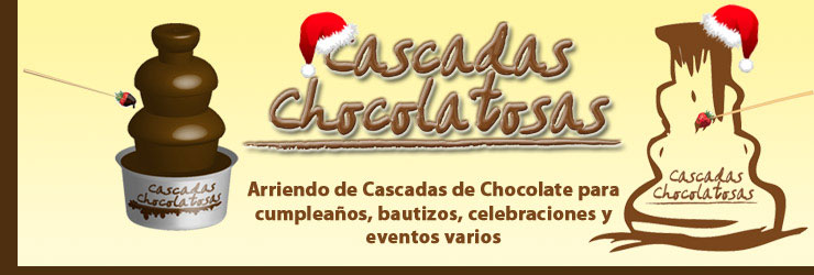 Arriendo de Cascadas de Chocolate - Cascadas Chocolatosas