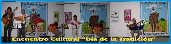Encuentro Cultural - Dia de la Tradiciòn 21/11/2008