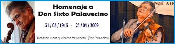 Homenaje a Sixto Doroteo Palavecino 1915 - 2009