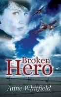 Broken Hero by Anne Whitfield
