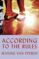 According to the Rules by Jeannine Van Eperen