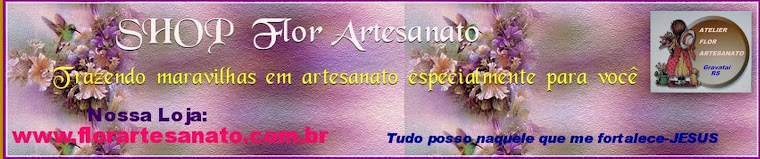 MINHA LOJA > SHOP Flor Artesanato