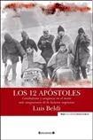 """Juan Gallardo recomienda la lectura de """"Los 12 apóstoles"""""""