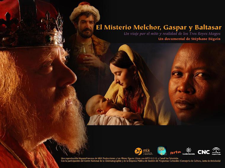 EL MISTERIO MELCHOR, GASPAR Y BALTASAR