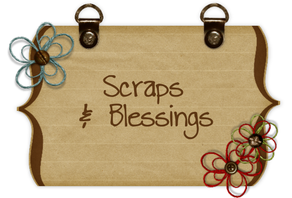 Scraps and Blessings